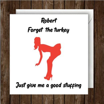 Personalised Adult Humour Christmas Card Forget The Turkey