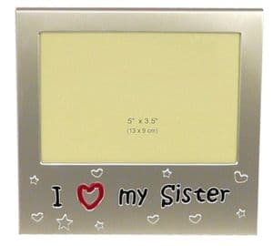 I Love My Sister Photo Picture Frame Gift - 5 x 3.5