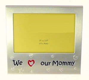 We Love Our Mommy Photo Picture Frame 5 x 3.5