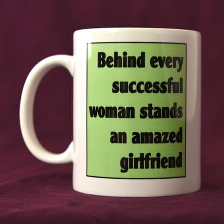 Behind Every Successful Woman... - Mug