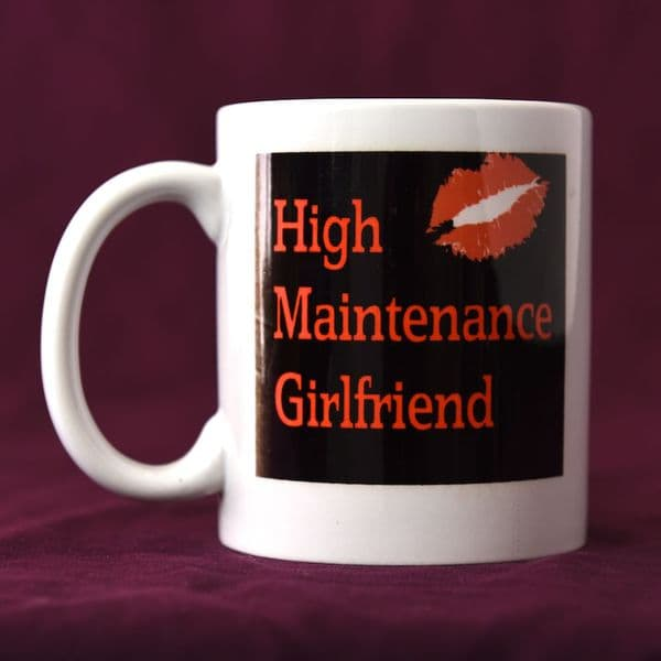 High Maintenance Girlfriend