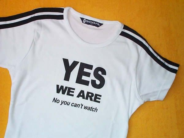 YES WE ARE No You Can't Watch! - White - Fitted